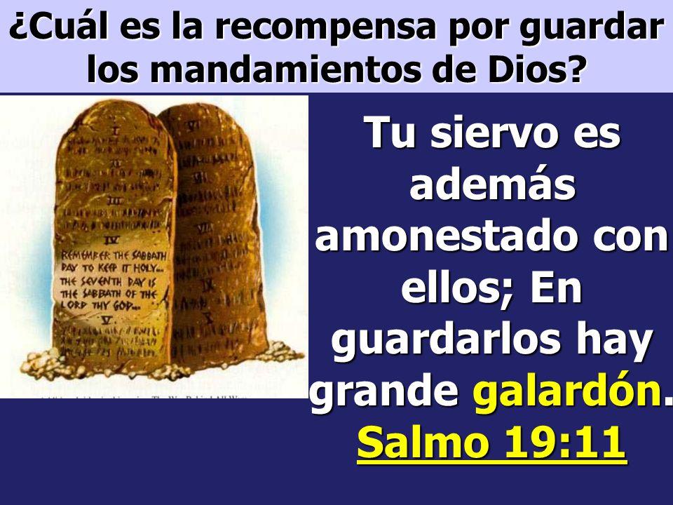 ¿Cuál es la recompensa por guardar los mandamientos de Dios