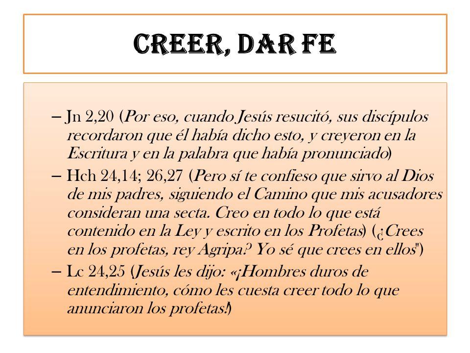 Creer, dar fe