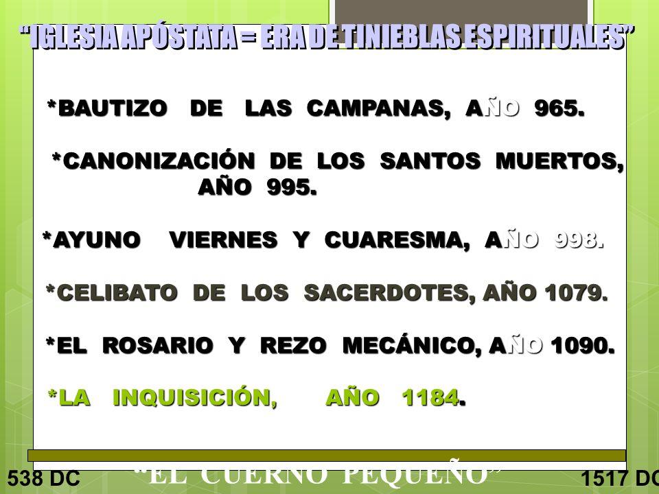 EL CUERNO PEQUEÑO *BAUTIZO DE LAS CAMPANAS, AÑO 965.