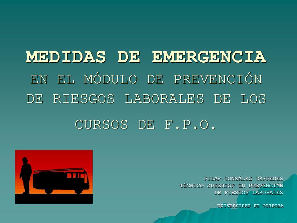MEDIDAS DE EMERGENCIA EN EL MÓDULO DE PREVENCIÓN DE RIESGOS LABORALES DE LOS CURSOS DE F.P.O.