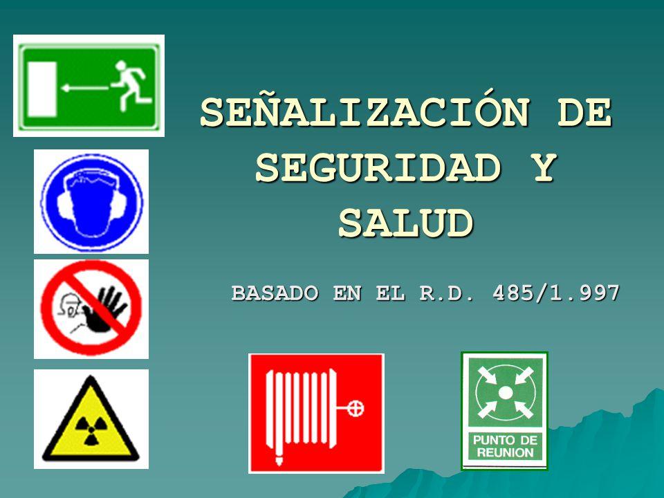 SEÑALIZACIÓN DE SEGURIDAD Y SALUD
