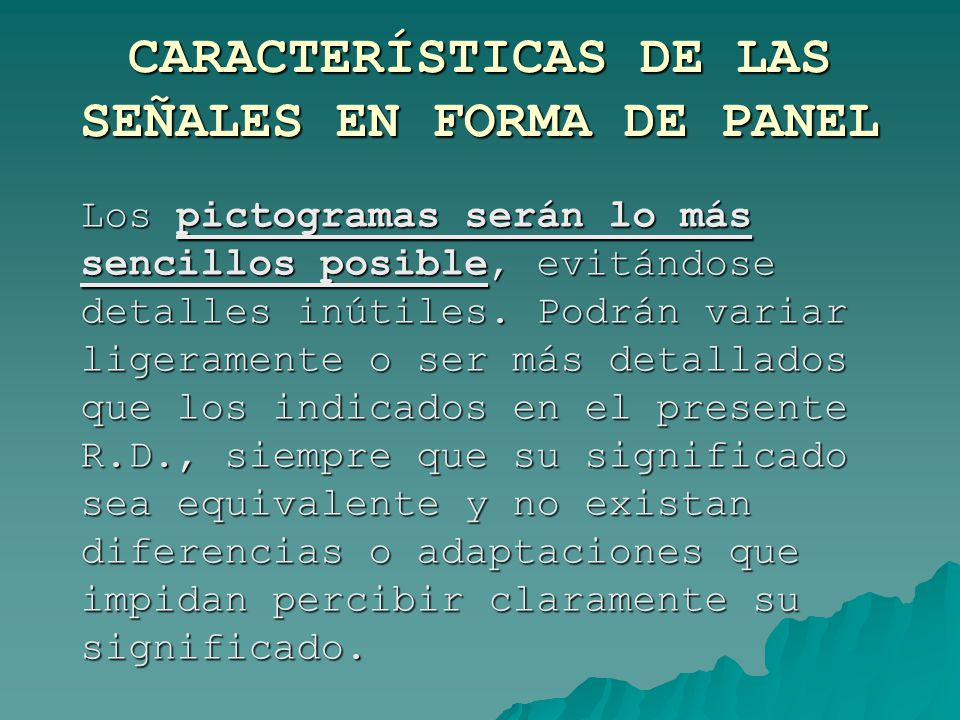 CARACTERÍSTICAS DE LAS SEÑALES EN FORMA DE PANEL
