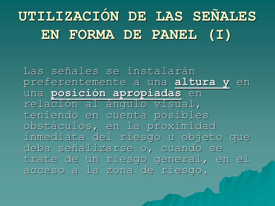 UTILIZACIÓN DE LAS SEÑALES EN FORMA DE PANEL (I)