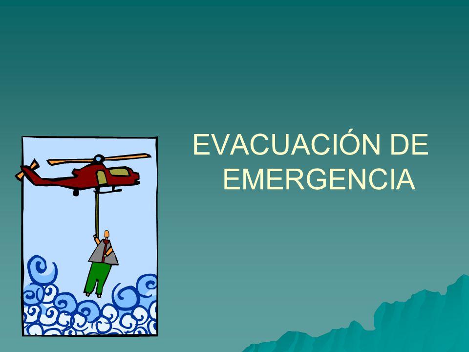 EVACUACIÓN DE EMERGENCIA