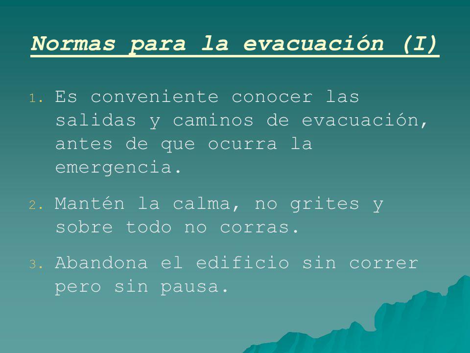 Normas para la evacuación (I)