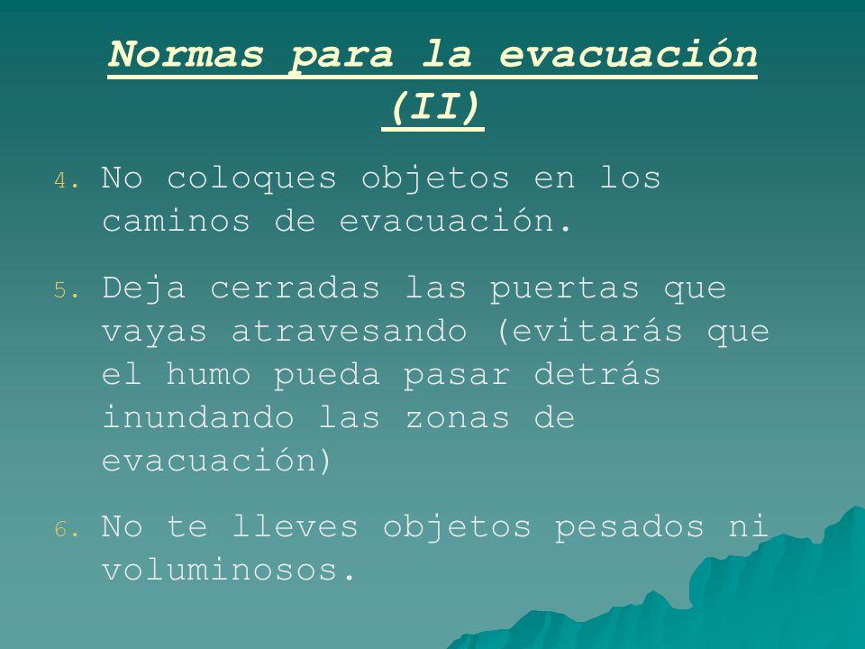 Normas para la evacuación (II)