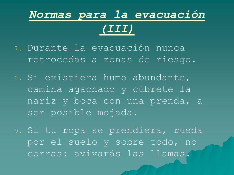 Normas para la evacuación (III)