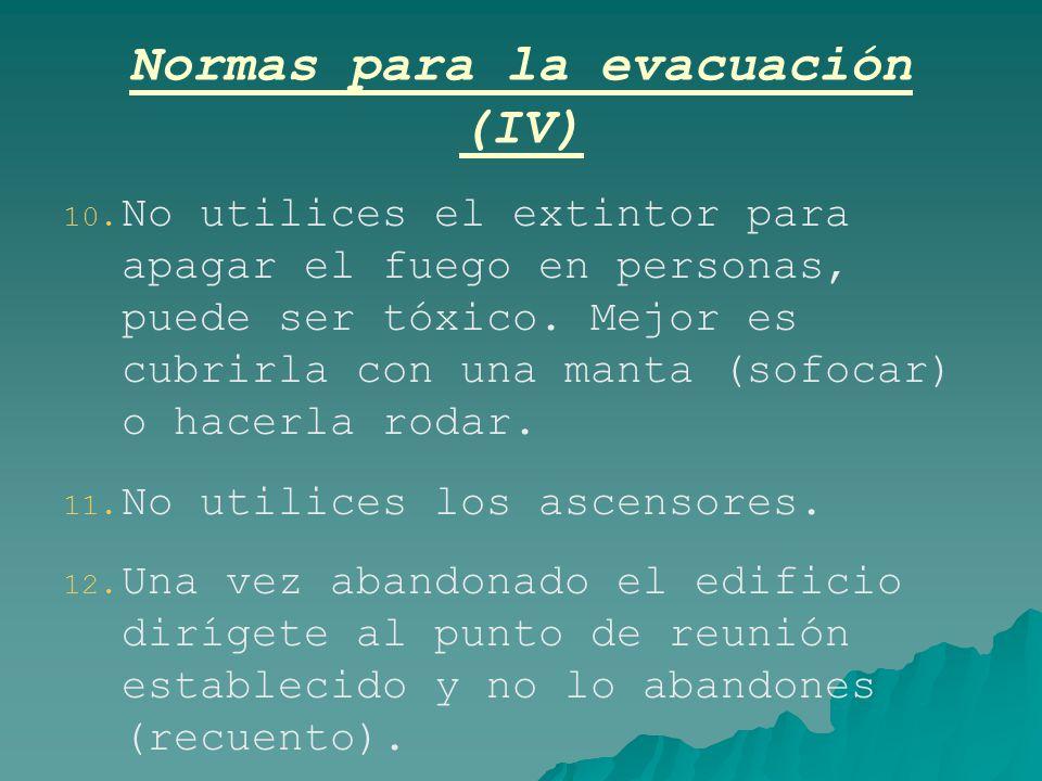 Normas para la evacuación (IV)