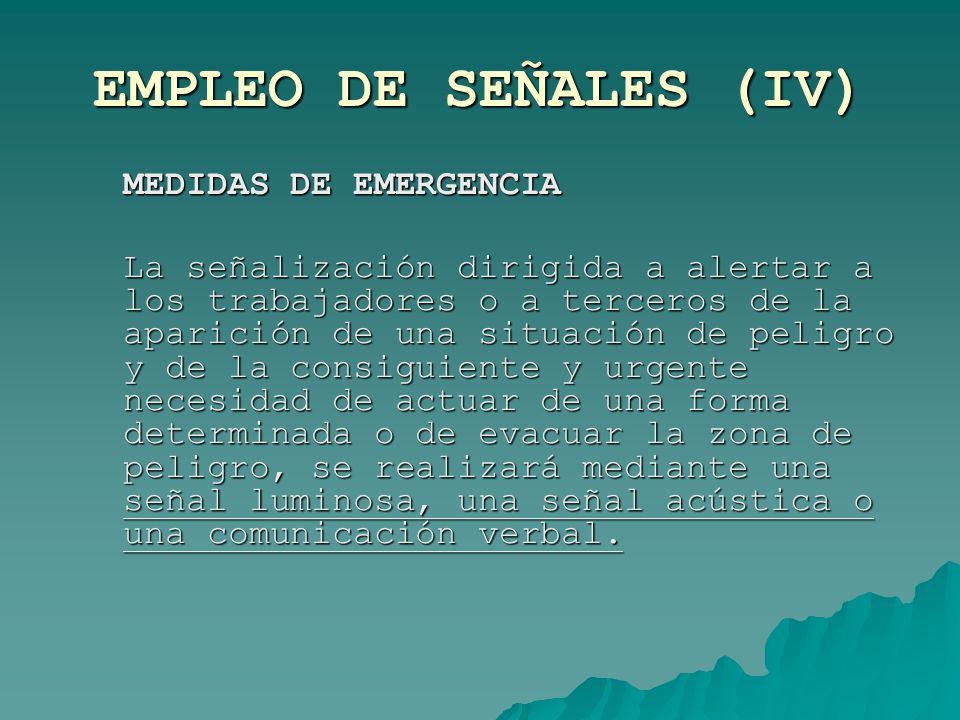 EMPLEO DE SEÑALES (IV) MEDIDAS DE EMERGENCIA.