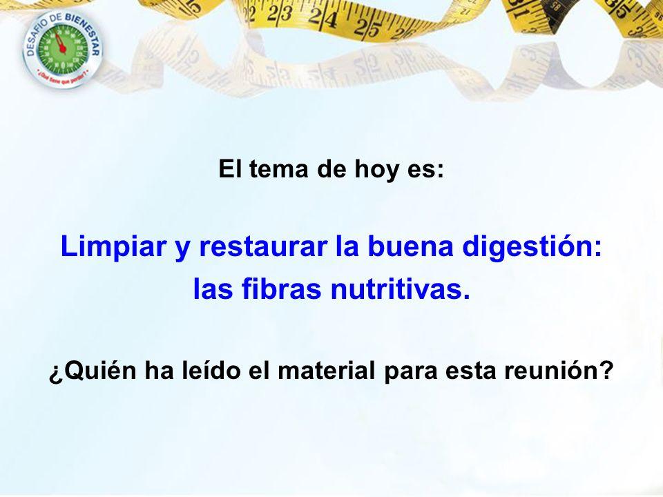 Limpiar y restaurar la buena digestión: las fibras nutritivas.