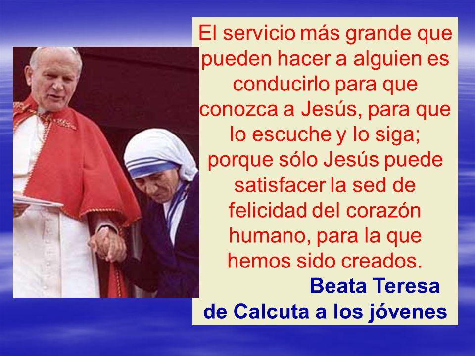 Beata Teresa de Calcuta a los jóvenes
