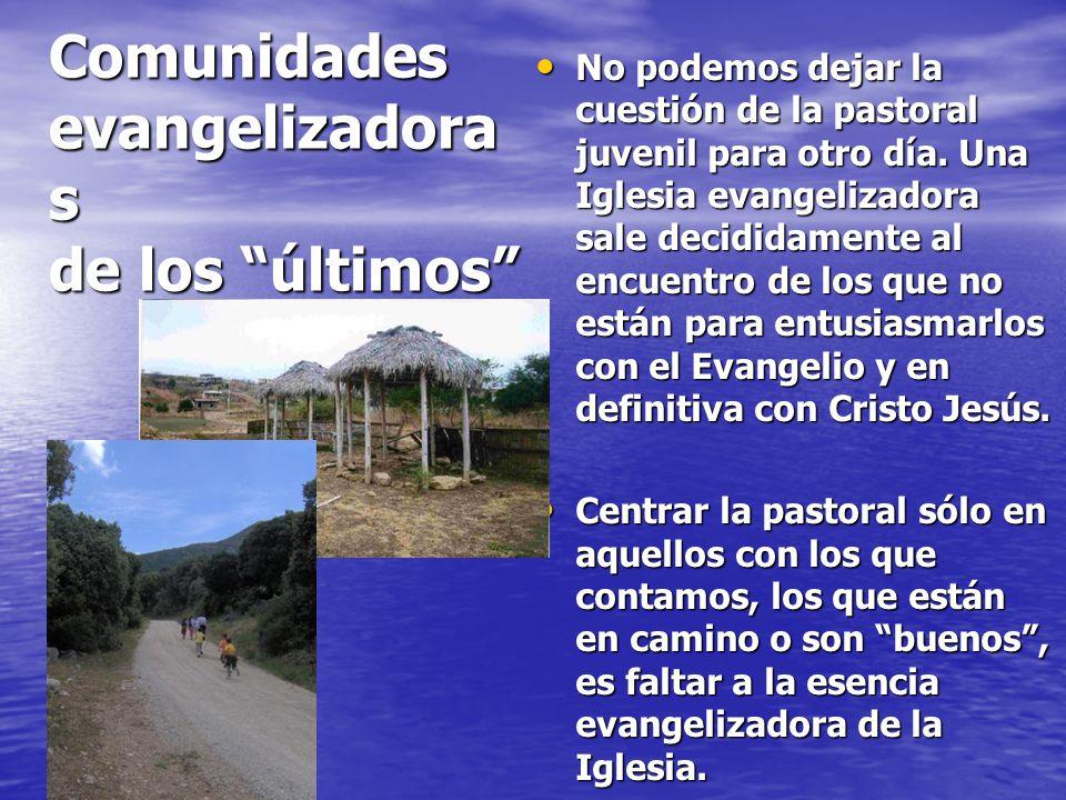 Comunidades evangelizadoras de los últimos