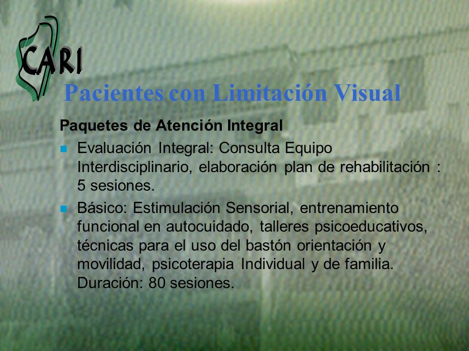 Pacientes con Limitación Visual