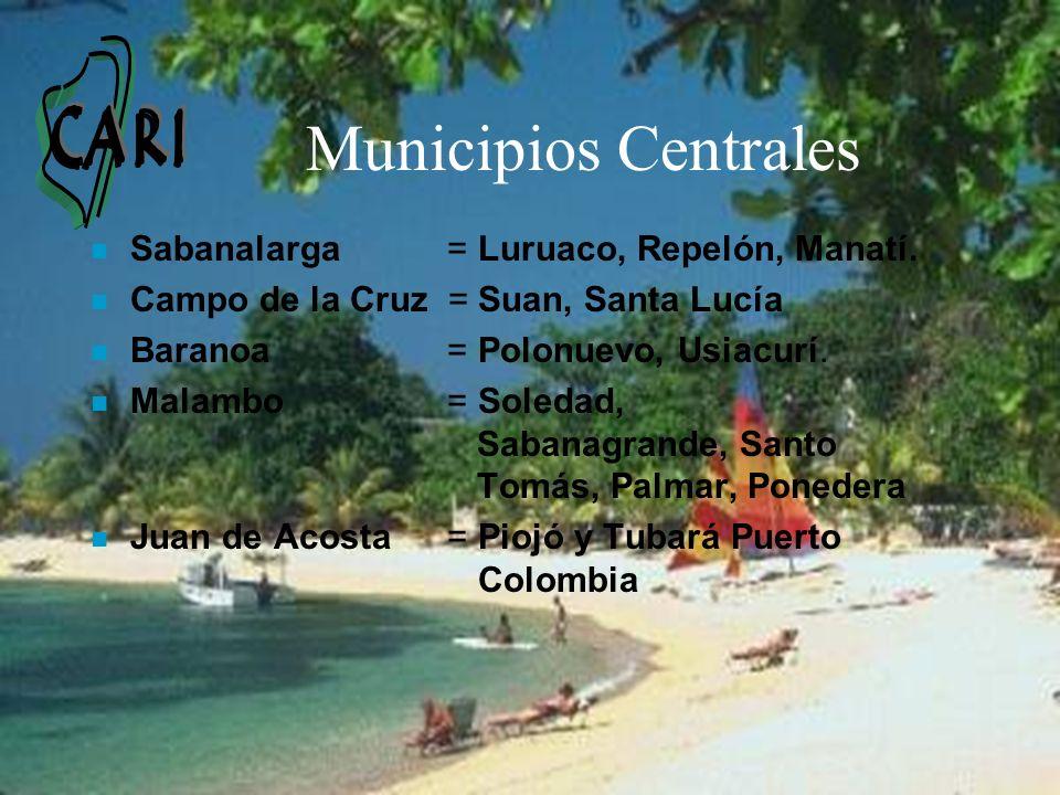 Municipios Centrales Sabanalarga = Luruaco, Repelón, Manatí.
