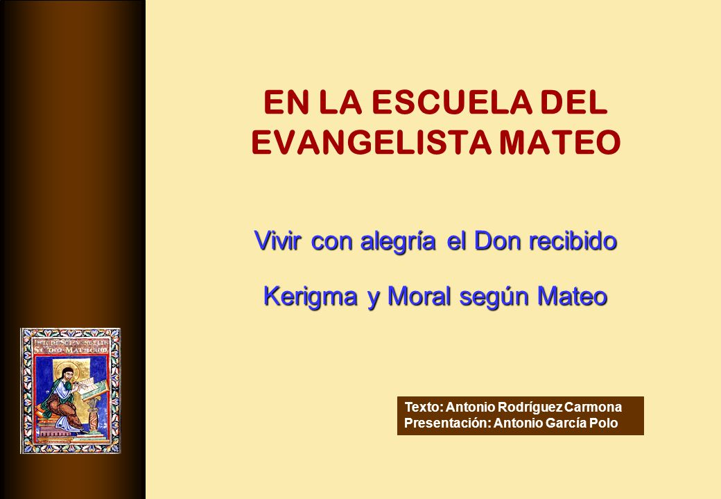 EN LA ESCUELA DEL EVANGELISTA MATEO