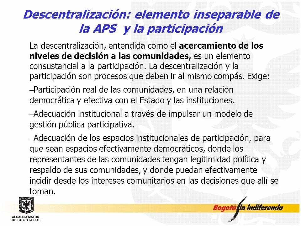 Descentralización: elemento inseparable de la APS y la participación