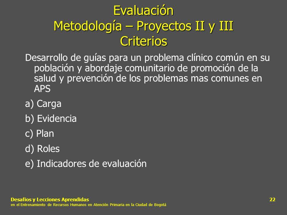 Evaluación Metodología – Proyectos II y III Criterios