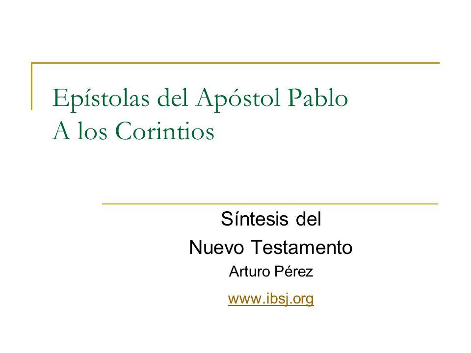 Epístolas del Apóstol Pablo A los Corintios