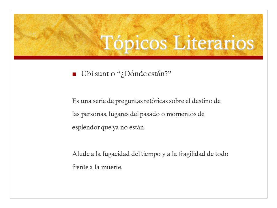 Tópicos Literarios Ubi sunt o ¿Dónde están