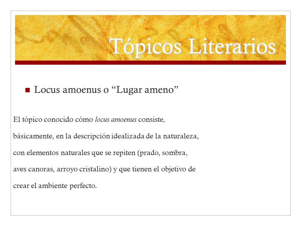 Tópicos Literarios Locus amoenus o Lugar ameno