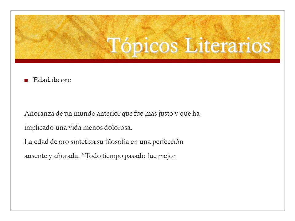 Tópicos Literarios Edad de oro