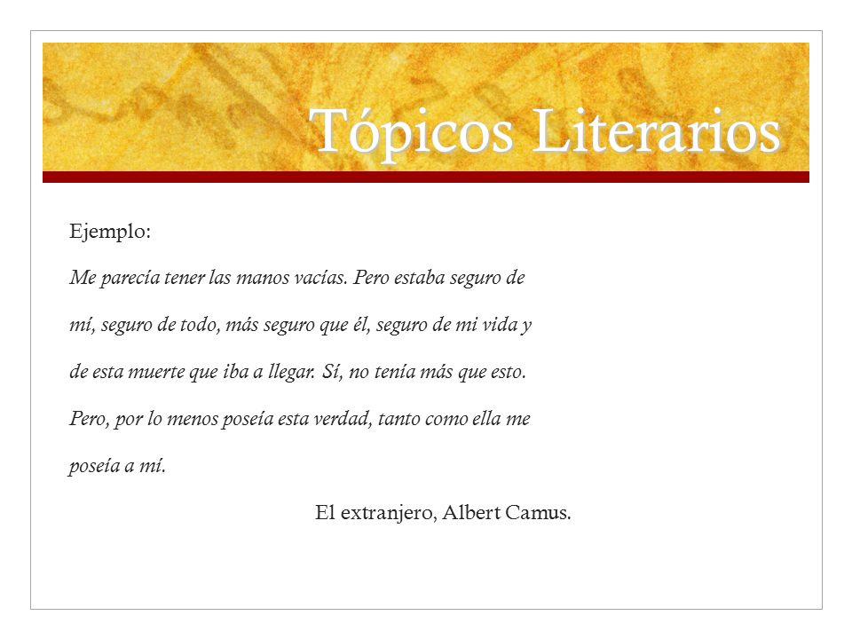 Tópicos Literarios Ejemplo: