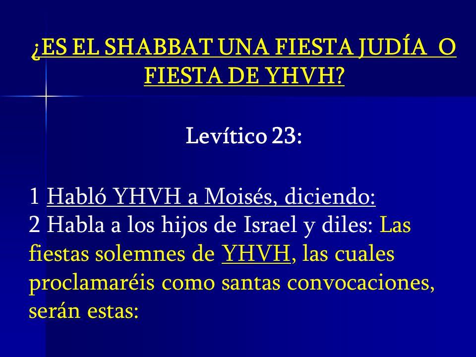 ¿ES EL SHABBAT UNA FIESTA JUDÍA O FIESTA DE YHVH