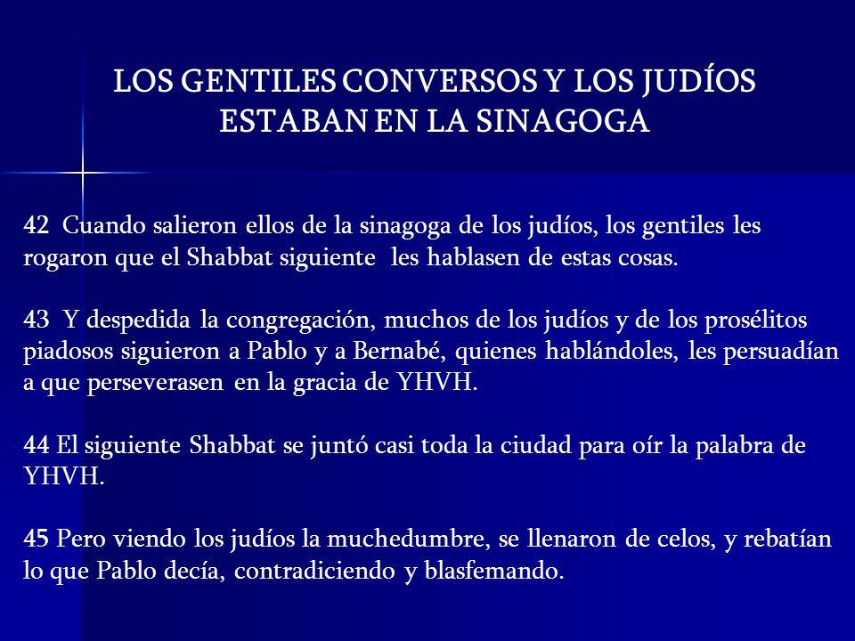 LOS GENTILES CONVERSOS Y LOS JUDÍOS