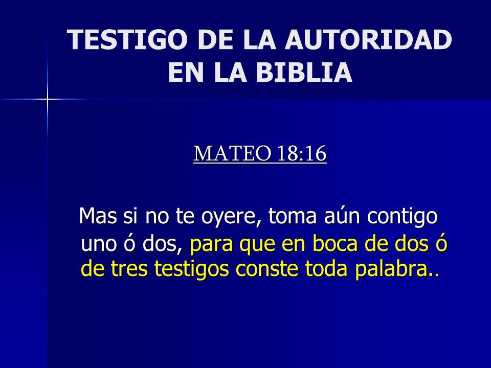 TESTIGO DE LA AUTORIDAD EN LA BIBLIA