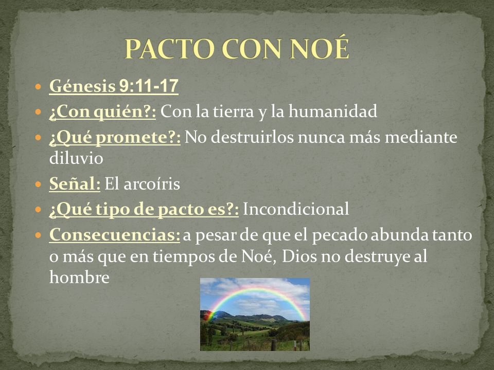 PACTO CON NOÉ Génesis 9:11-17