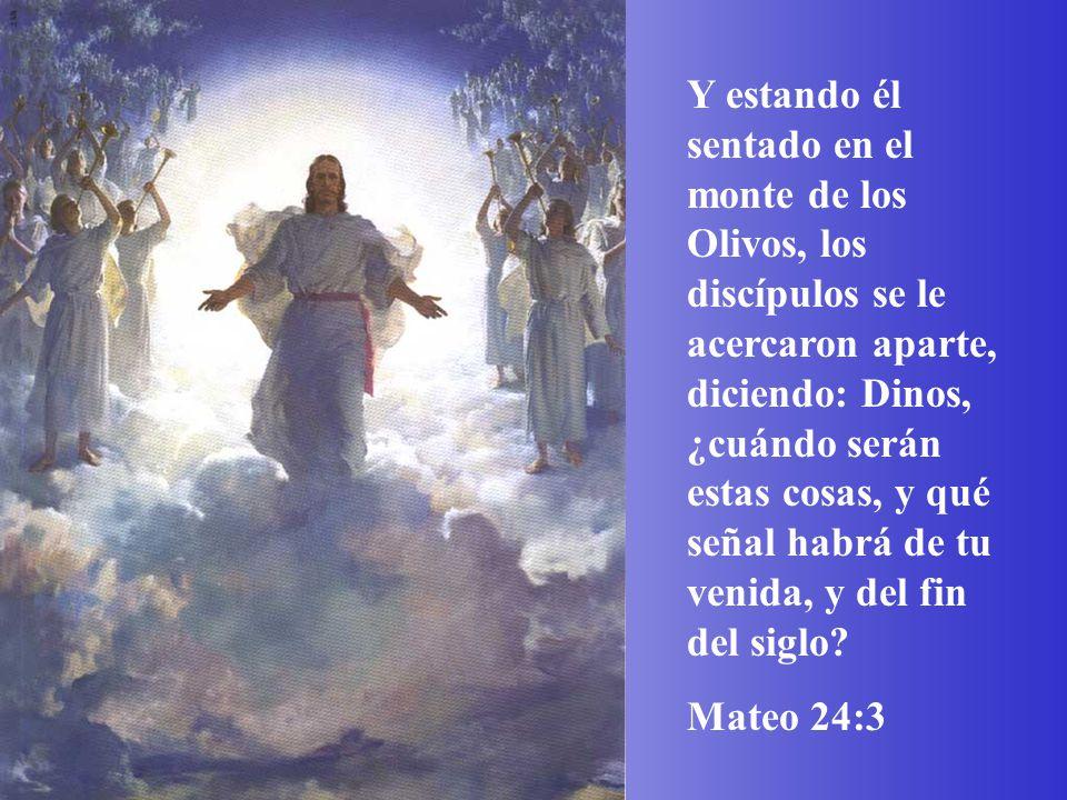 Y estando él sentado en el monte de los Olivos, los discípulos se le acercaron aparte, diciendo: Dinos, ¿cuándo serán estas cosas, y qué señal habrá de tu venida, y del fin del siglo