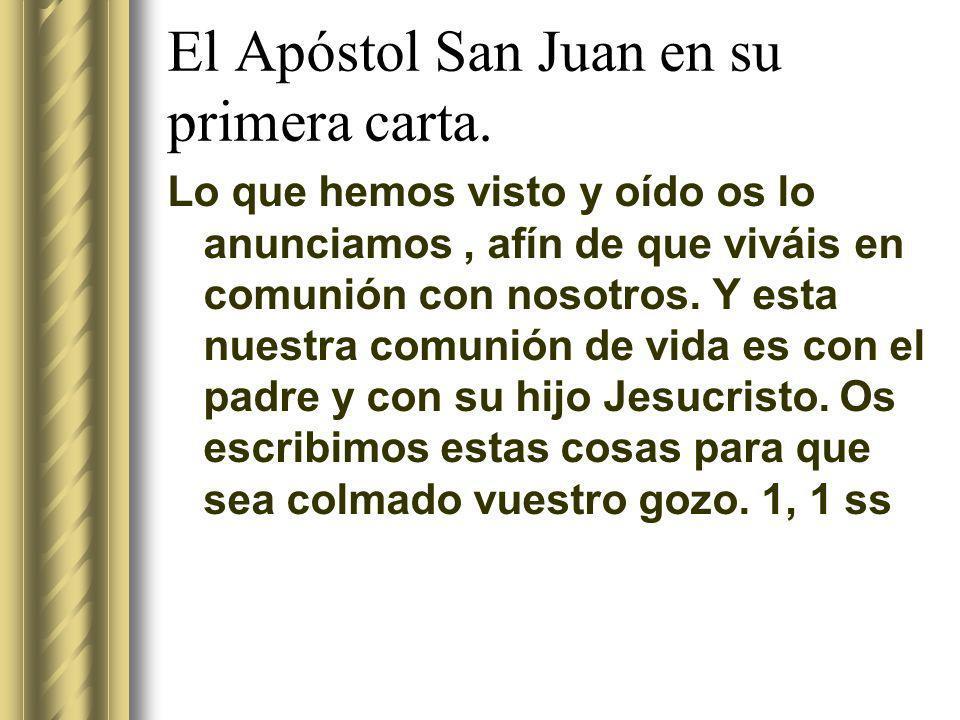 El Apóstol San Juan en su primera carta.