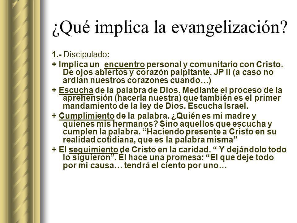 ¿Qué implica la evangelización