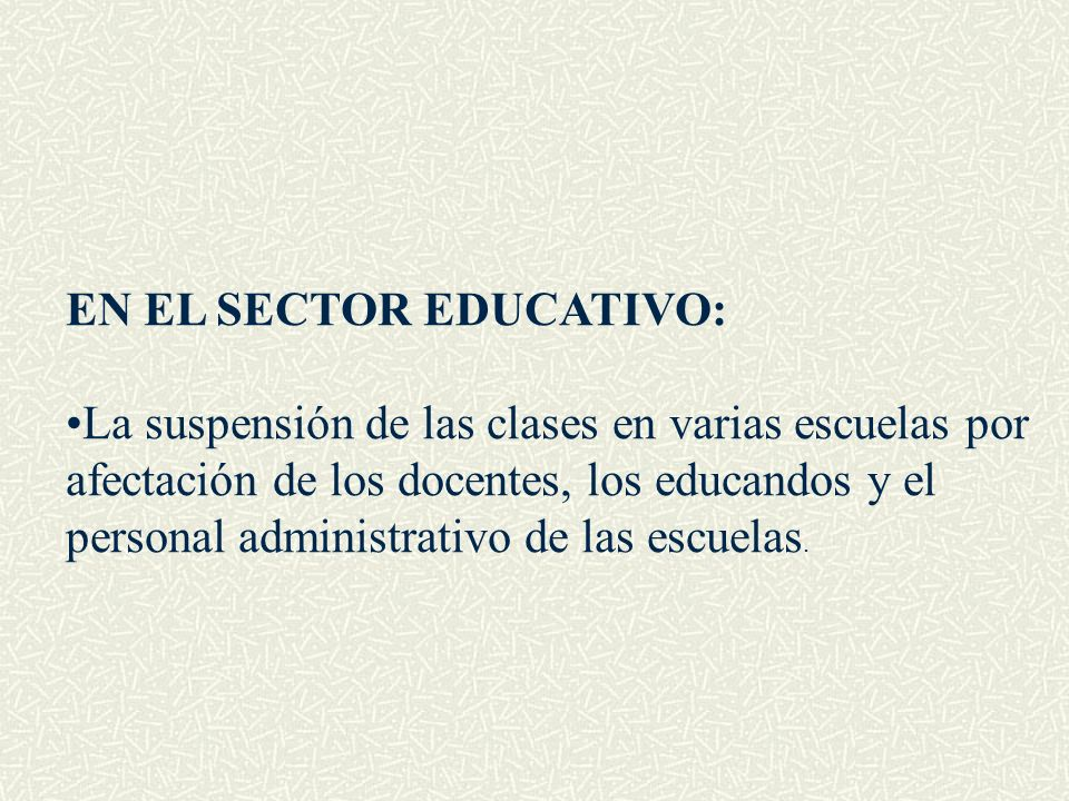 EN EL SECTOR EDUCATIVO: