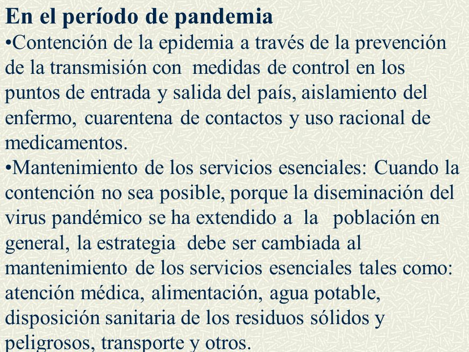 En el período de pandemia
