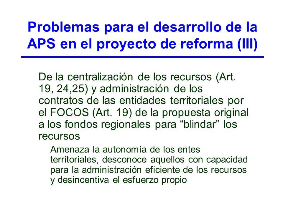 Problemas para el desarrollo de la APS en el proyecto de reforma (III)