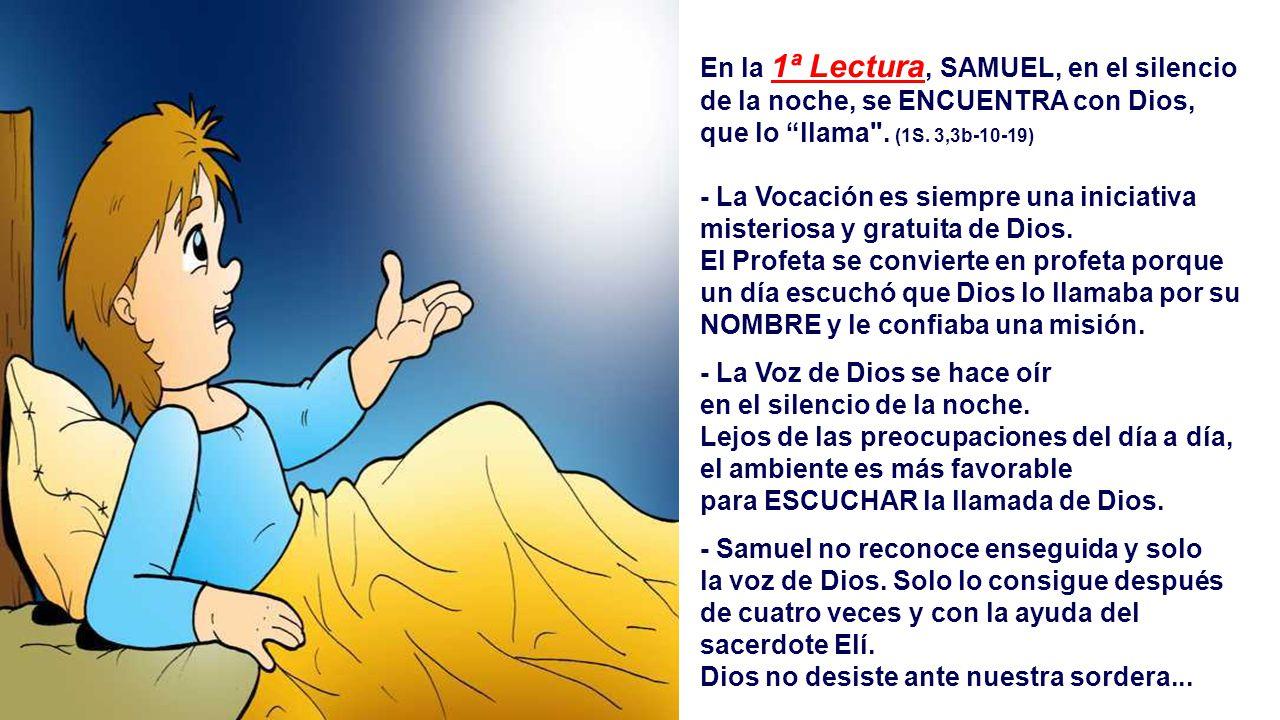 En la 1ª Lectura, SAMUEL, en el silencio