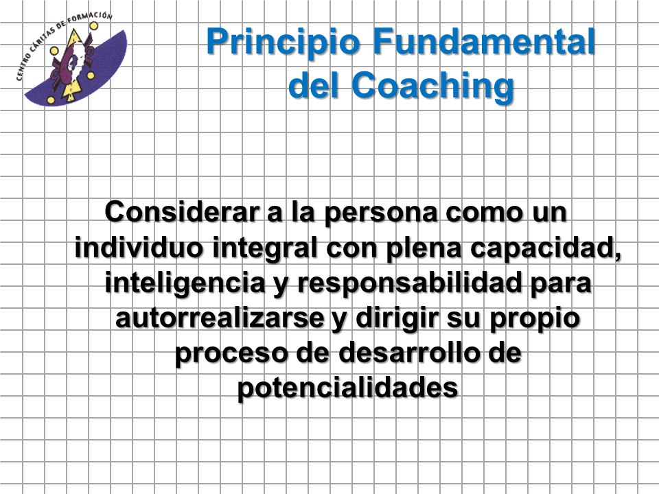 Principio Fundamental del Coaching