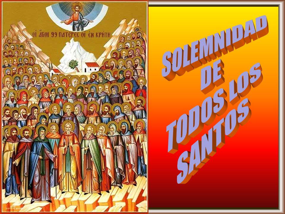 SOLEMNIDAD DE TODOS LOS SANTOS