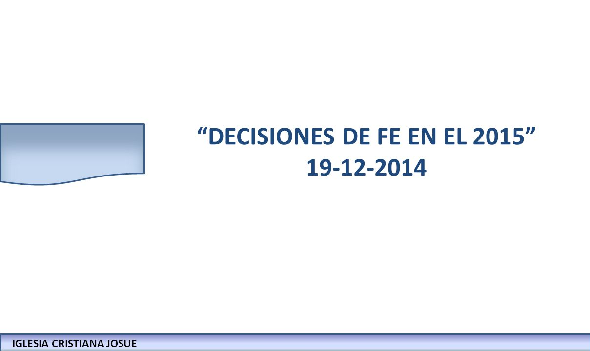 DECISIONES DE FE EN EL 2015 19-12-2014