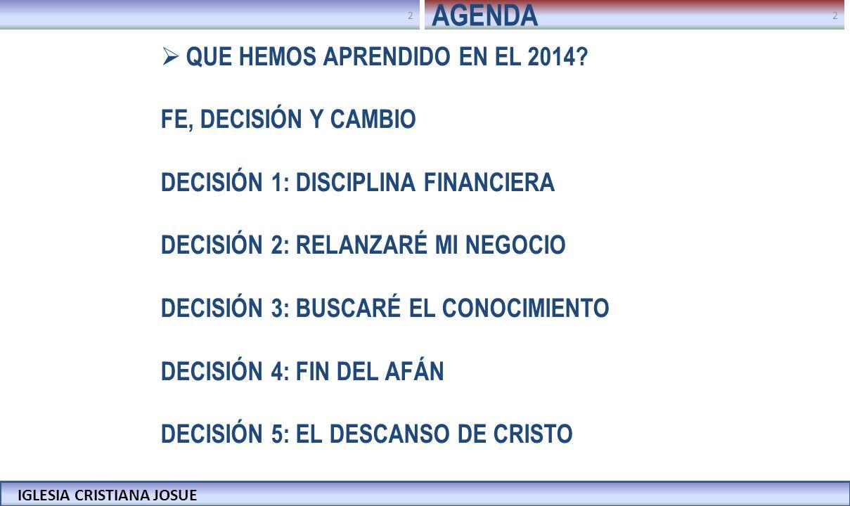 AGENDA QUE HEMOS APRENDIDO EN EL 2014 FE, DECISIÓN Y CAMBIO