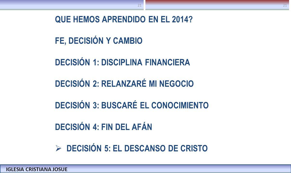 QUE HEMOS APRENDIDO EN EL 2014 FE, DECISIÓN Y CAMBIO