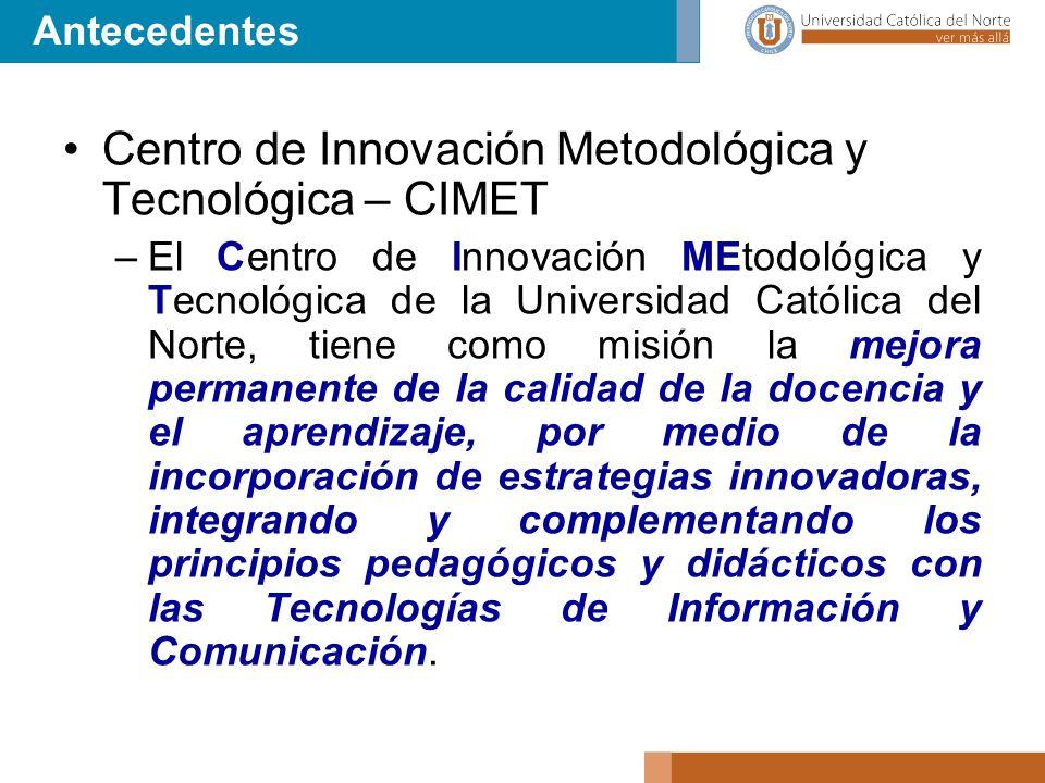 Centro de Innovación Metodológica y Tecnológica – CIMET