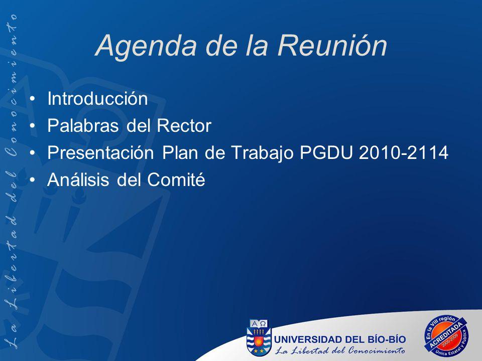 Agenda de la Reunión Introducción Palabras del Rector