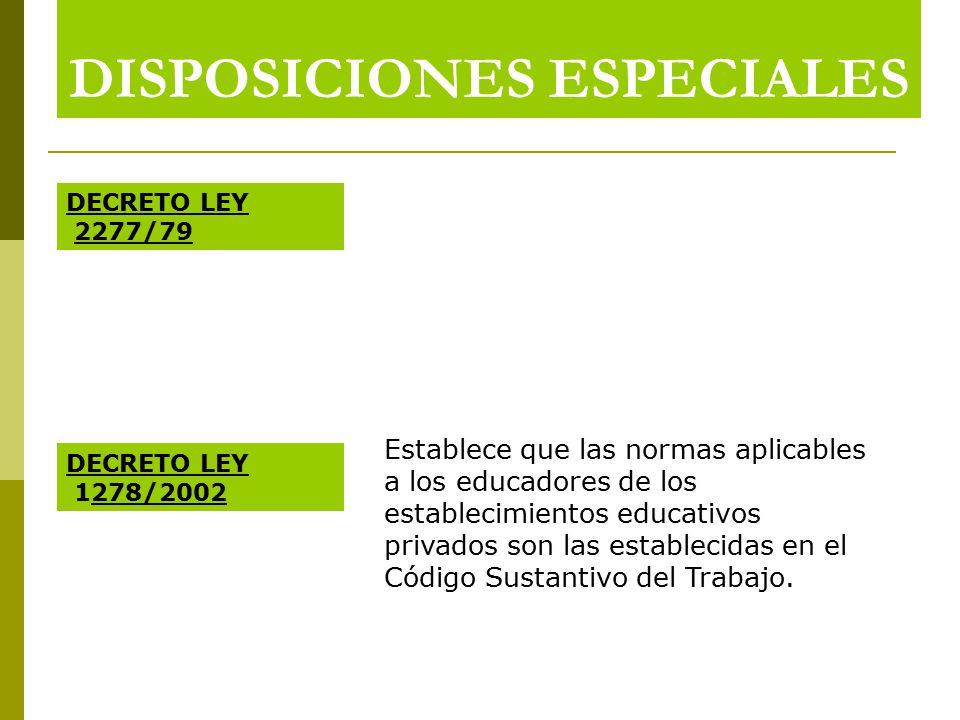 DISPOSICIONES ESPECIALES