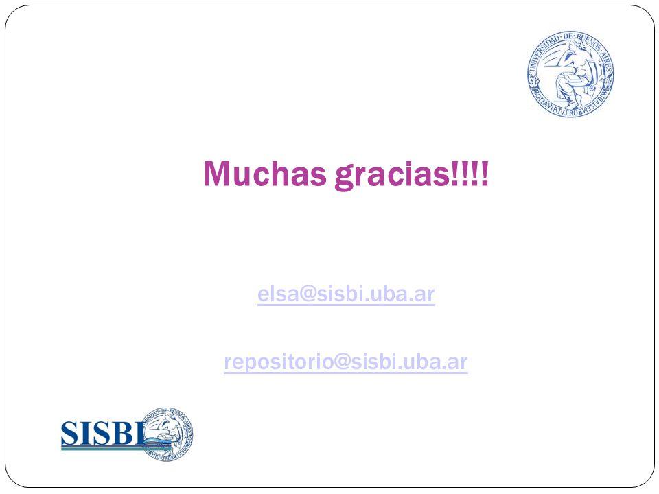 Muchas gracias!!!! elsa@sisbi.uba.ar repositorio@sisbi.uba.ar
