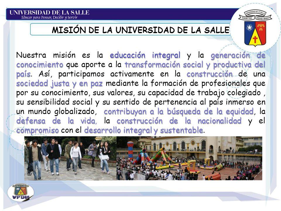 MISIÓN DE LA UNIVERSIDAD DE LA SALLE