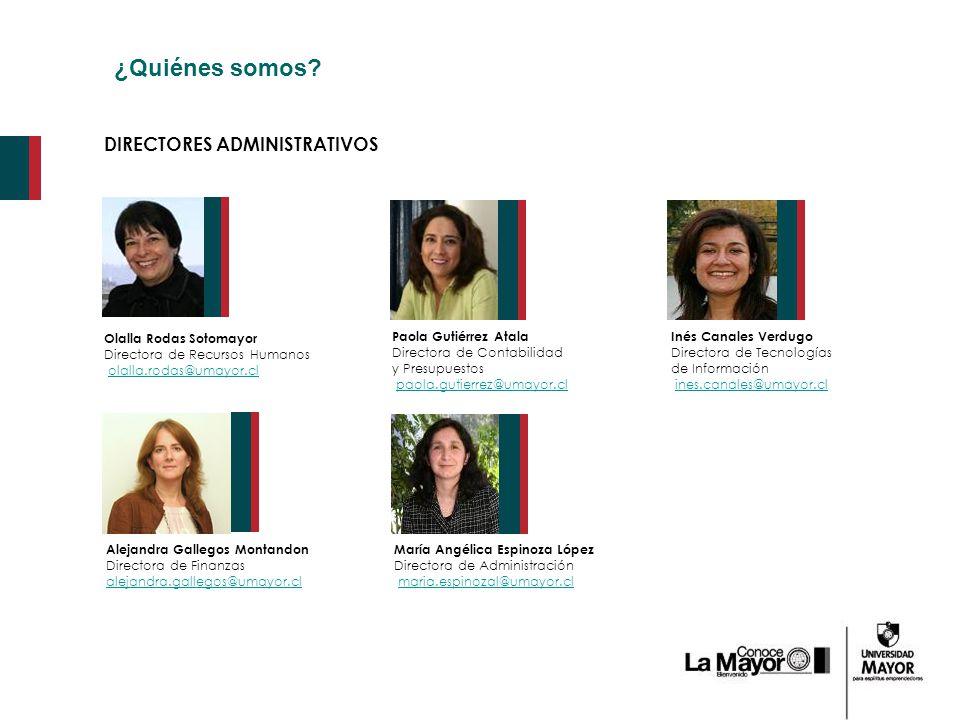 ¿Quiénes somos DIRECTORES ADMINISTRATIVOS Olalla Rodas Sotomayor