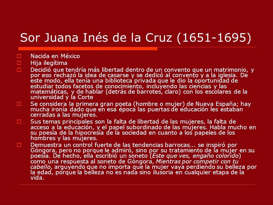 Sor Juana Inés de la Cruz (1651-1695)