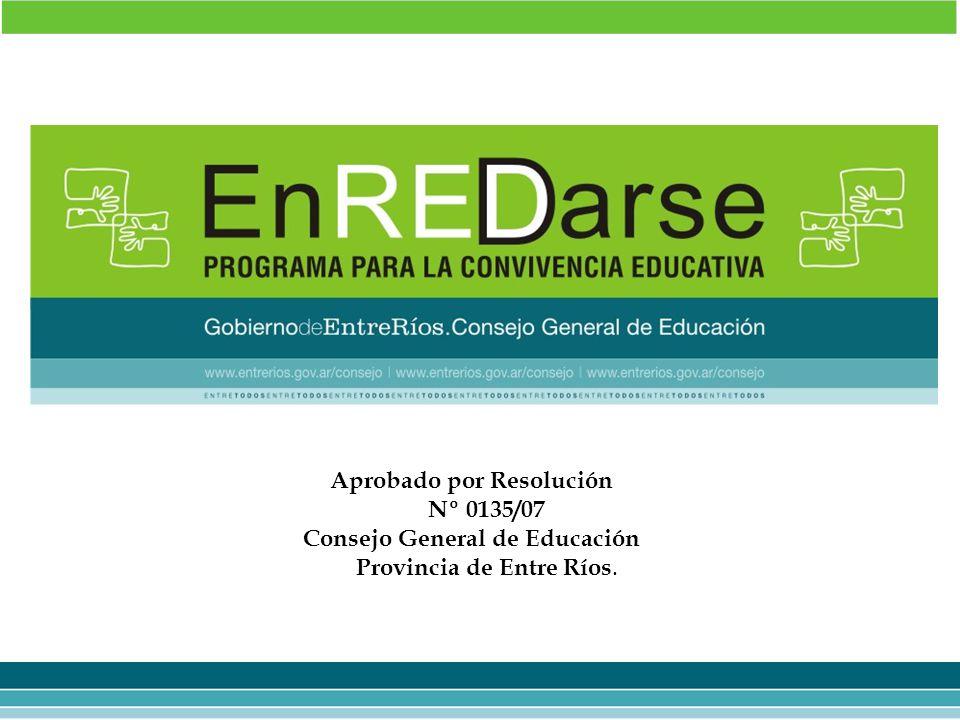 Aprobado por Resolución Consejo General de Educación